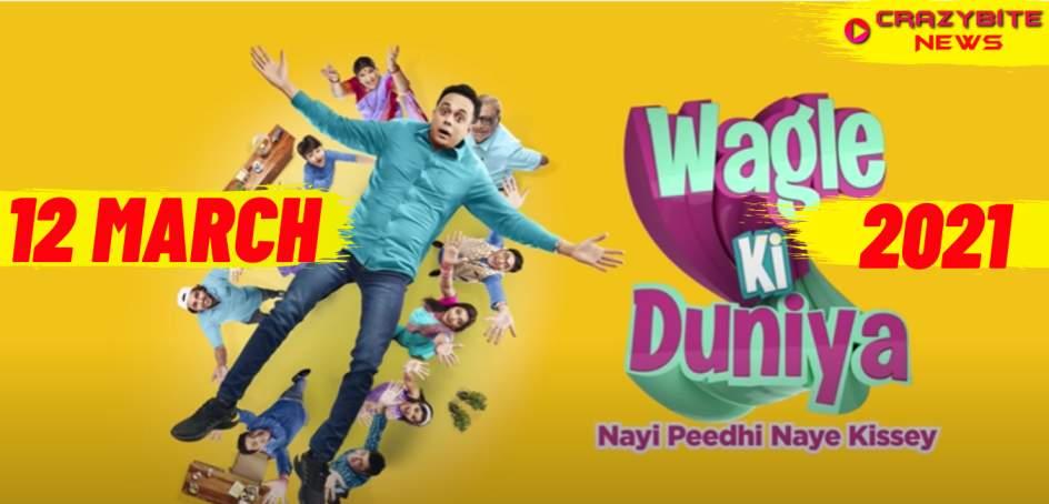 Wagle Ki Duniya (12 March 2021) Episode Updates