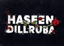Haseen Dillruba Netflix Cast