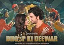 Dhoop Ki Deewar Full episodes